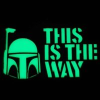 Glow Dark Star Wars This is the Way The Mandalorian Boba Fett Laser Cut Tactical Velcro© Brand Patch
